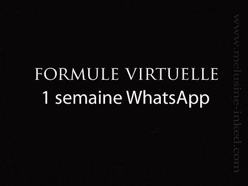Formule virtuelle whatsApp // 1 semaine