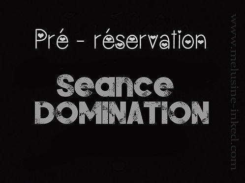 PRE RÉSERVATION SÉANCE DOMINATION // BDSM