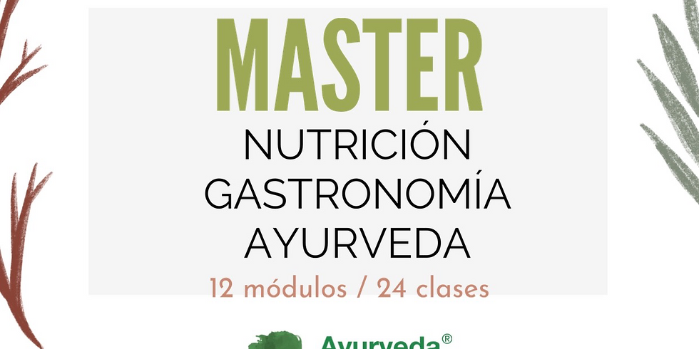 Master en Nutrición y Gastronomía Ayurveda 2021