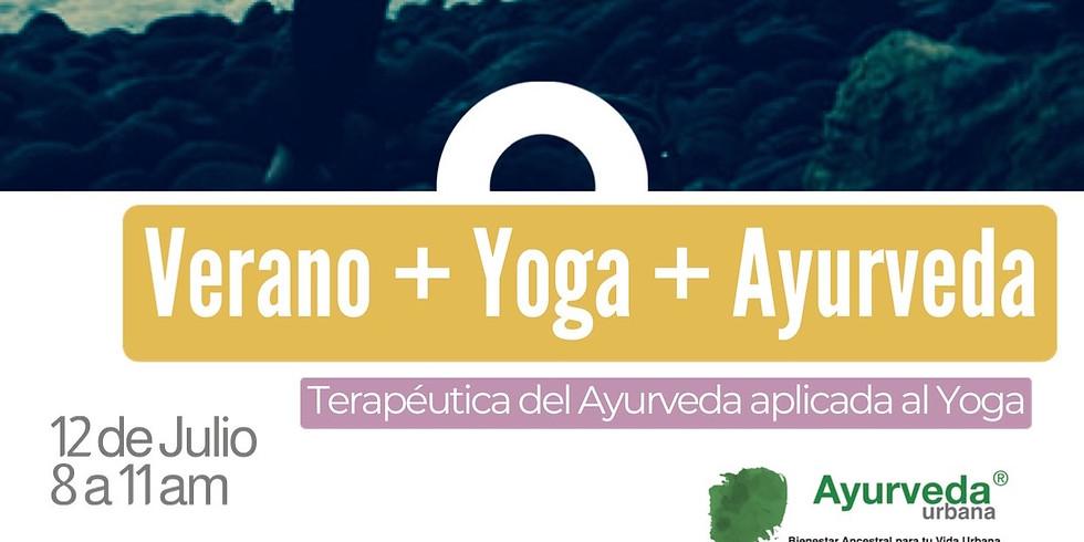Verano + Yoga + Ayurveda