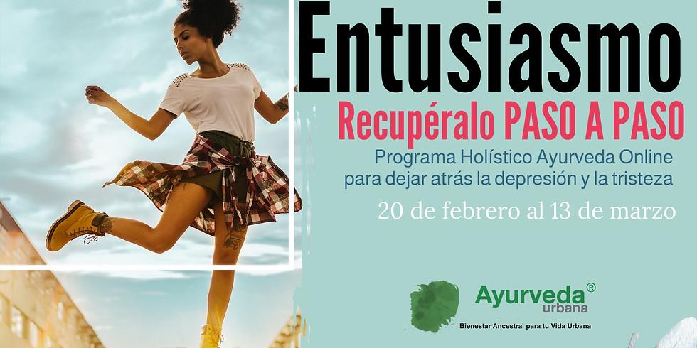 Programa Entusiasmo / Programa Ayurvédico para ayudar a superar la depresión y la tristeza