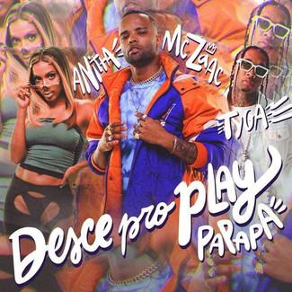 """Desce Pro Play (PA PA PA)"""" ocupa o #1 no ranking da Deezer e é um marco para a cantora"""