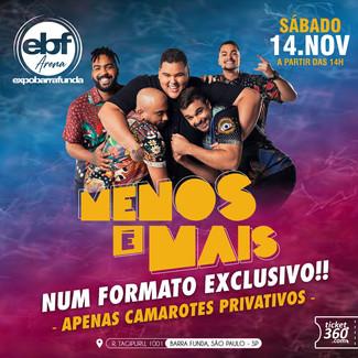 Grupo Menos é Mais se apresenta em formato exclusivo no Expo Barra Funda Arena