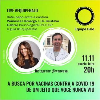 Wanessa Camargo recebe o cientista Gustavo Cabral de Miranda em uma live promovida pela Equipe Halo