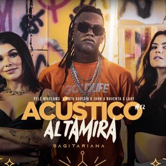 "Acústico Altamira "" Sagitariana"""