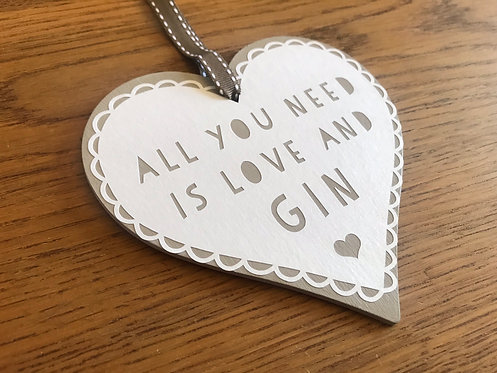 'All you need is love and gin' hanging heart