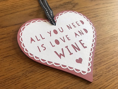 'All you need is love and wine' hanging heart
