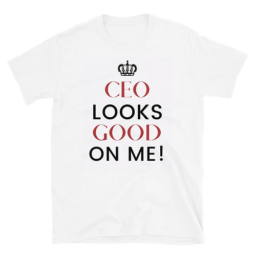 CEO Unisex T-Shirt