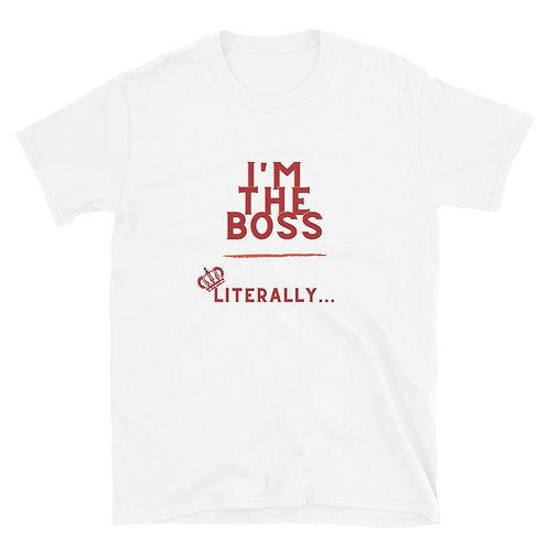 """I'm The Boss"" T-Shirt"