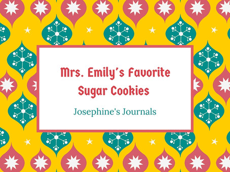 A Gift For You, Mrs. Emily's Sugar Cookie Recipe, Merry Christmas