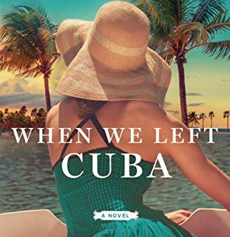 When We Left Cuba, Book Review