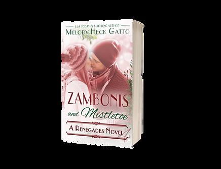Zambonis and Mistletoe - Renegades Series Book 4