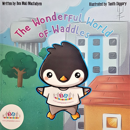 'The Wonderful World of Waddles'
