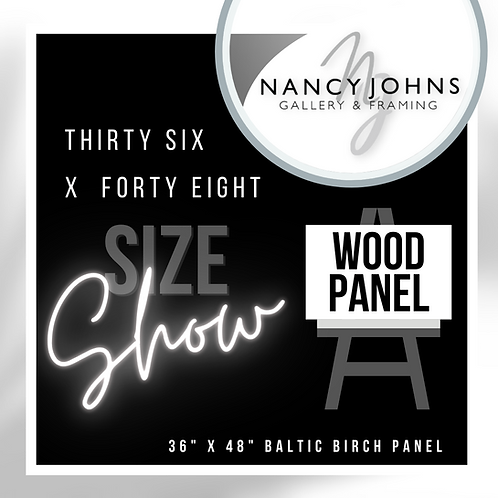 THIRTY SIX x FORTY EIGHT WOOD PANEL PRE-ORDER