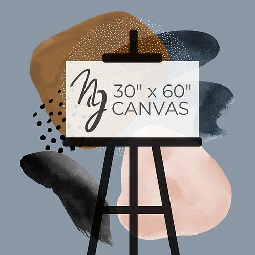 "30"" x 60"" Canvas Pre-Order"