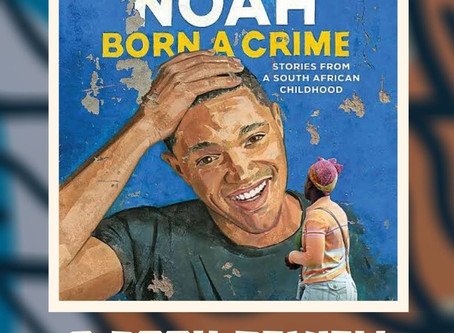 "My Thoughts on ""Born A Crime"" by Trevor Noah"