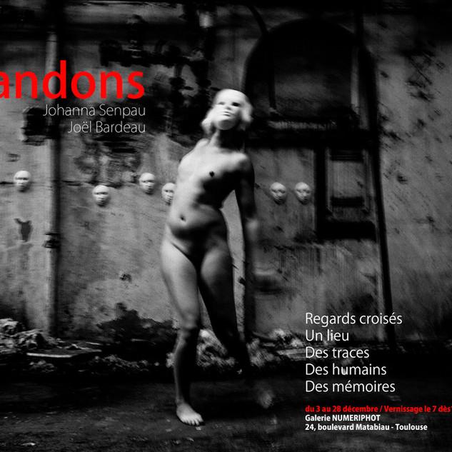 Exposition Abandons, photographies Joel Bardeau et Johanna Senpau