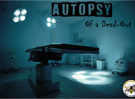 Autopsy of a Dead-Out