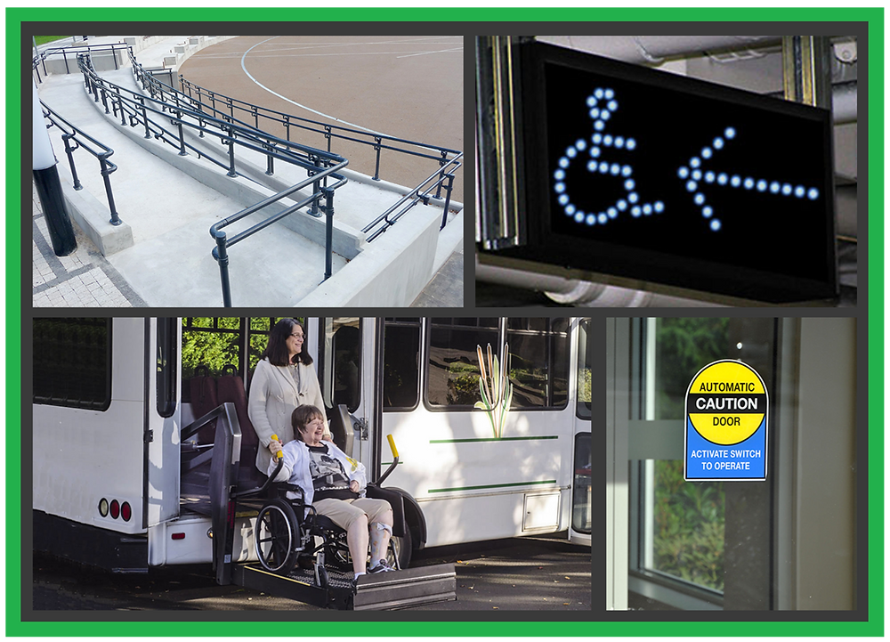 4 photos. Photo 1: A ramp. Photo 2: An LED sign of the International Wheelchair Symbol with an arrow pointing to it. Photo 3: A wheelchair lift on a bus with a woman on it. Photo 4: An automatic sliding door.