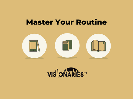 Master Your Routine