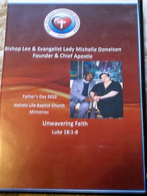 Unwavering Faith by Bishop Lee Donelson Sr.