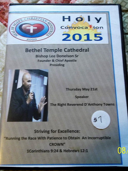 The ACMI 2015 Holy Convocation Guest Speaker: Bishop D'Anthony Towns
