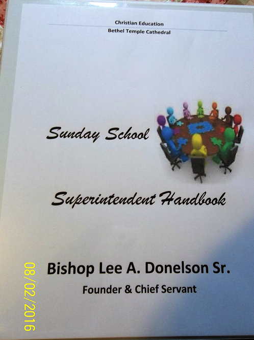 The Sunday School Superintendent Handbook (notebook)