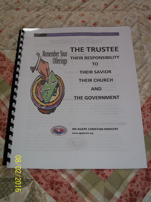 The Trustee: Their Responsibility to Their Savior, Their Church/The Government