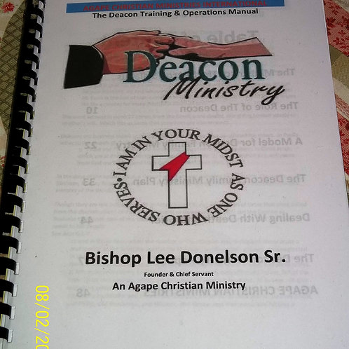 The Deacon Training & Operation Manual