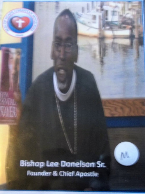 The 7 Essential of Prayer taught by Bishop Lee Donelson Sr.