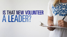 How To Tell If A New Volunteer Is Truly A Leader (Or Simply A Doer)