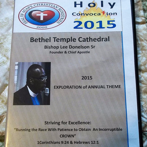 The 2015 Annual Theme Exposition by Bishop Lee Donelson