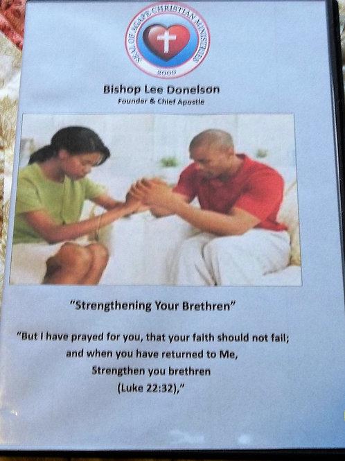 Strengthening Your Brethren DVD SET