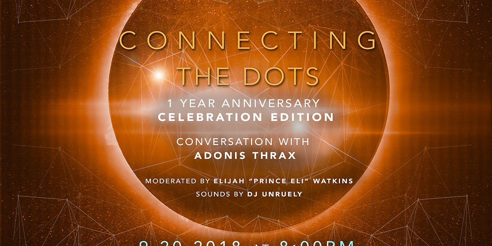 Connecting The Dots with Adonis Thrax