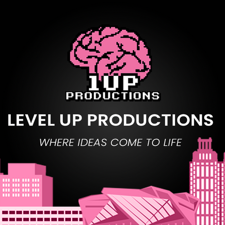 Level Up Productions Overview