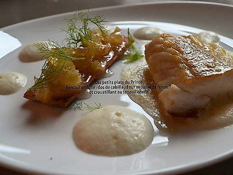 Fenouil en folie : dos de cabillaud sur mousse de fenouil et croustillant au fenouil confit.