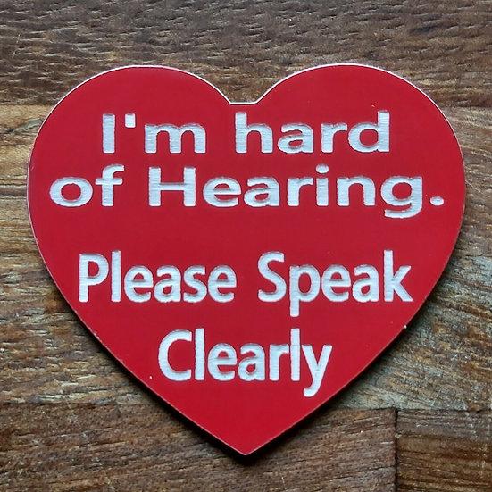 Hard of Hearing Awareness Badge