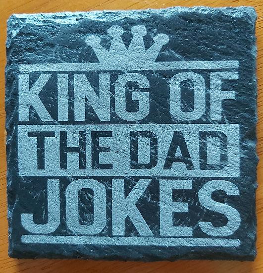 Coaster - King of dad jokes