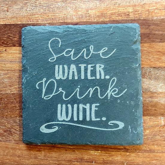 Wine Coaster - Save water drink wine