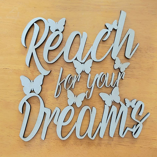 "MDF "" Reach for your Dreams"" phrase"