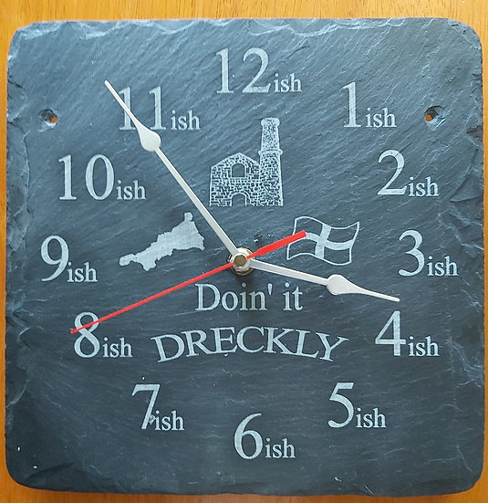 Doin' it Dreckly slate etched clock