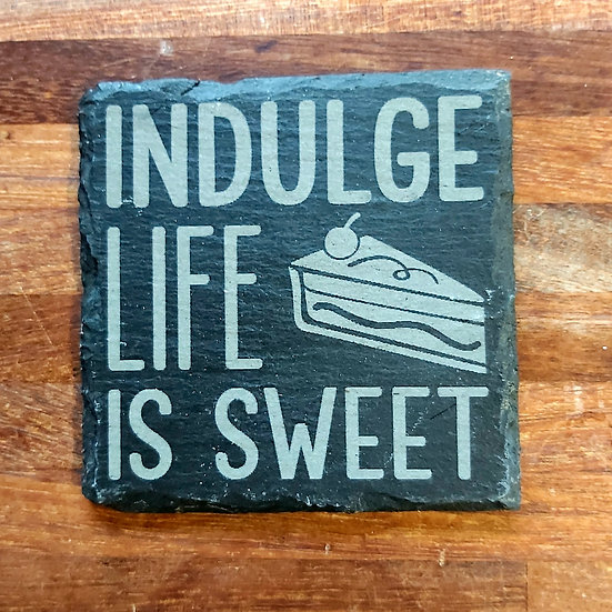 Cooking/Chef Coaster - Indulge life is sweet