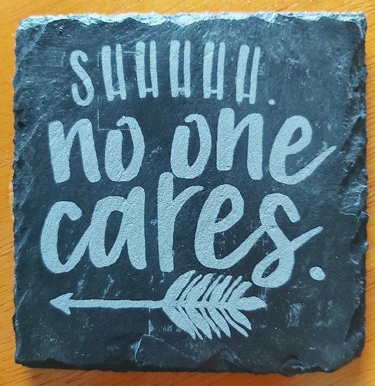 Coaster - No one cares