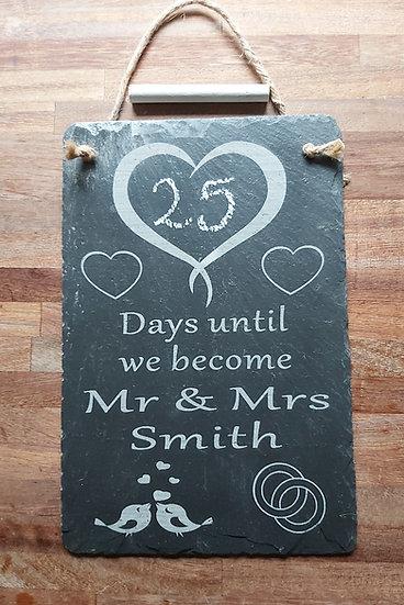 Wedding day countdown slate plaque