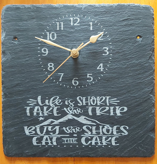 Life is short -  phrase slate etched clock