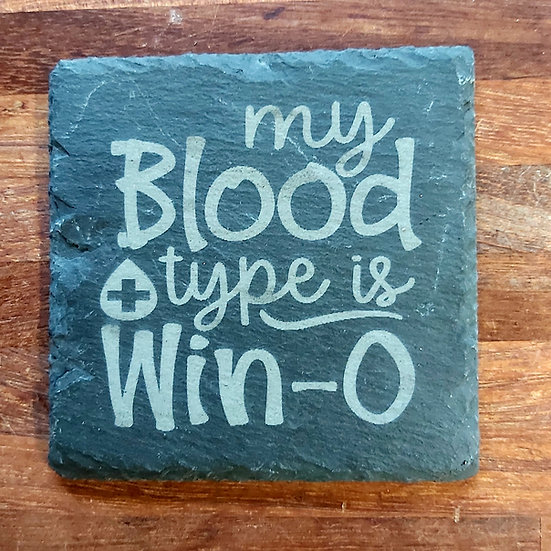 Wine Coaster - My blood type is Win-o