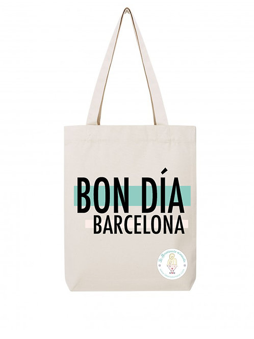 La Barcelonaise - Totebag Bon Dia Barcelona