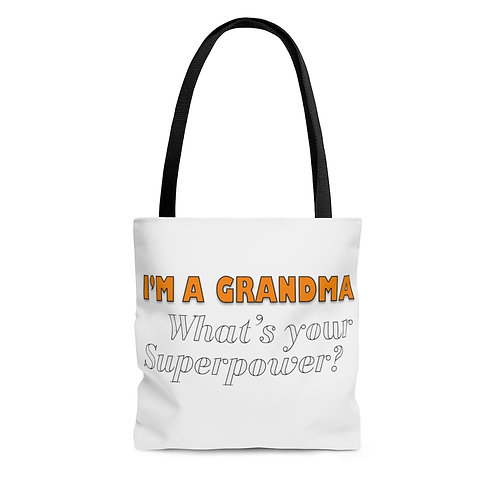 I'm a Grandma. What's your Superpower? TOTE