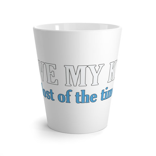 I LOVE MY KIDS. Most of the time. Latte mug
