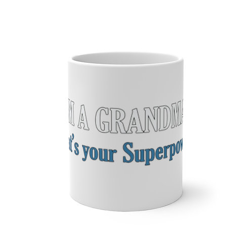 I'M A GRANDMA- What's your superpower? Color Changing Mug